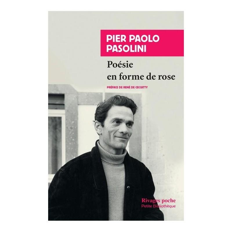 Poésie en forme de rose. Préface de René de Ceccatty. Edition bilingue Italien Français