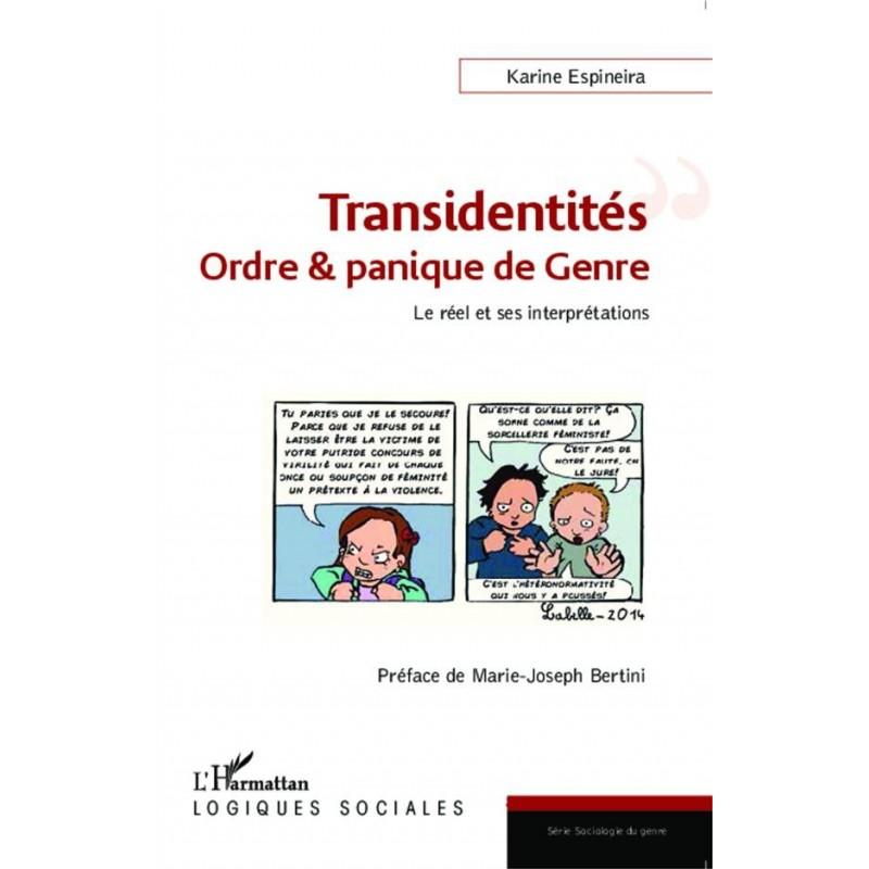 Transidentités, ordre et panique de genre. Le réel et ses interprétations