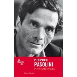 Le théâtre de Pasolini