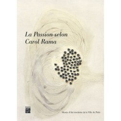 La passion selon Carol Rama. Catalogue de l'exposition