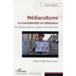 Médiacultures : la transidentité en télévision. Une recherche menée sur un corpus à l'INA (1946-2010)