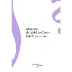 Mémoires de l'abbé de Choisy habille en femme