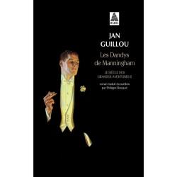 Les dandys de Manningham. Le siècle des grandes aventures T.2