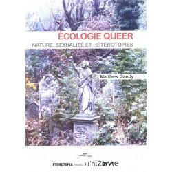 Ecologie queer Nature, sexualité et hétérotopie