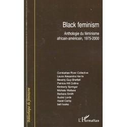 Black feminism. Anthologie du féminisme africain-américain 1975-2000