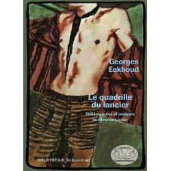 Le quadrille du lancier (Préface de Mirande Lucien)