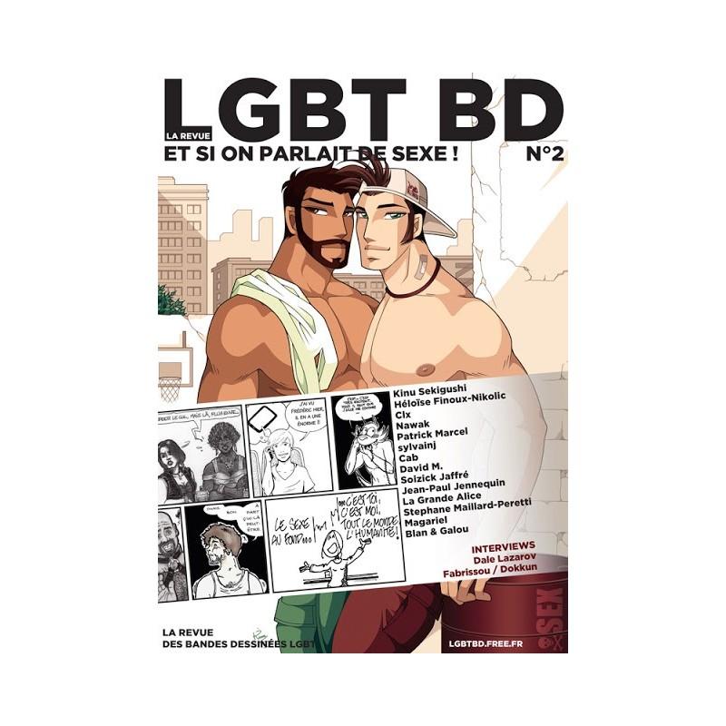 La revue LGBT BD n°2 : Et si on parlait de sexe !