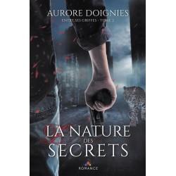 Entre ses griffes T.2 : La nature des secrets