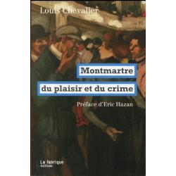 Montmartre. Du plaisir et du crime