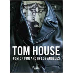 Tom House : Tom of Finland in Los Angeles (en aglais)