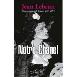 Notre Chanel (Goncourt de la biographie 2014)