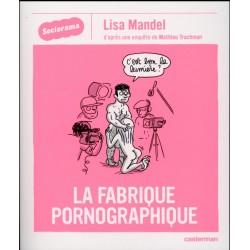La fabrique pornographique