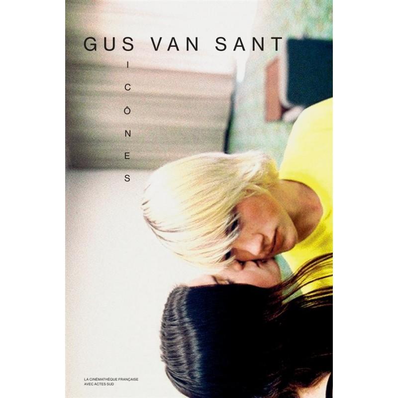 Gus Van Sant. Icônes