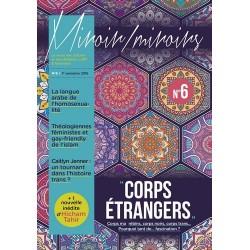 "Miroir / Miroirs n°6 : ""Corps étrangers"""