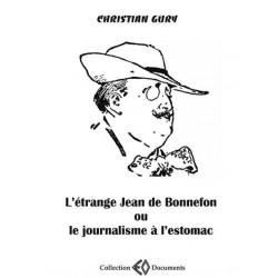 L'étrange Jean de Bonnefon ou le journalisme à l'estomac