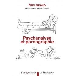 Psychanalyse et pornographie