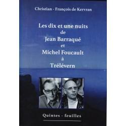 Les dix et une nuits de Jean Barraqué et Michel Foucault à Trélévern