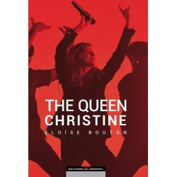 The queen Christine