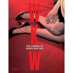 WKW : The cinema of Wong Kar Wai (en anglais)
