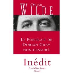 Le portrait de Dorian Gray. Non censuré. (Inédit)