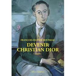 Devenir Christian Dior