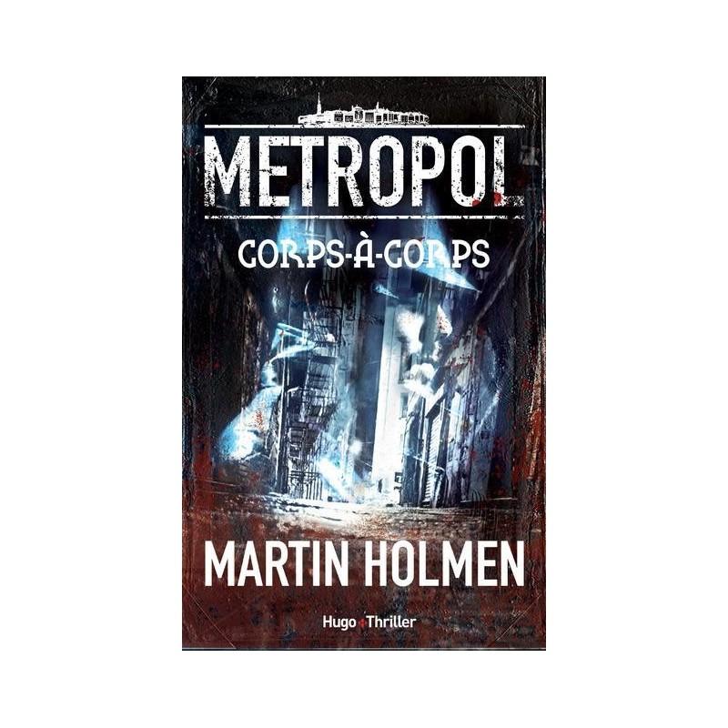 Metropol T.1 : Corps-à-corps