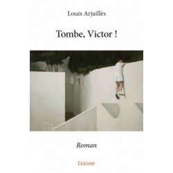 Tombe, Victor !