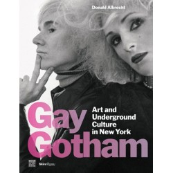 Gay Gotham: Art and Underground Culture in New York (En anglais)