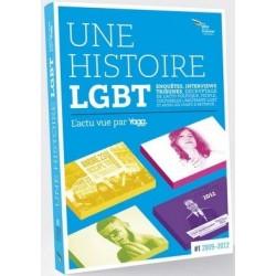Une histoire LGBT. L'actu vue par Yagg. Tome 1 : D'Obama à Hollande... Fin 2008 à mai 2012