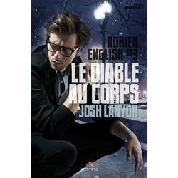 Le diable au corps. Adrien English T.3