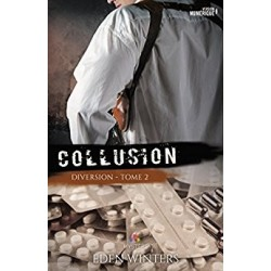 Diversion T.2 : Collusion