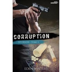 Diversion T.3 : Corruption