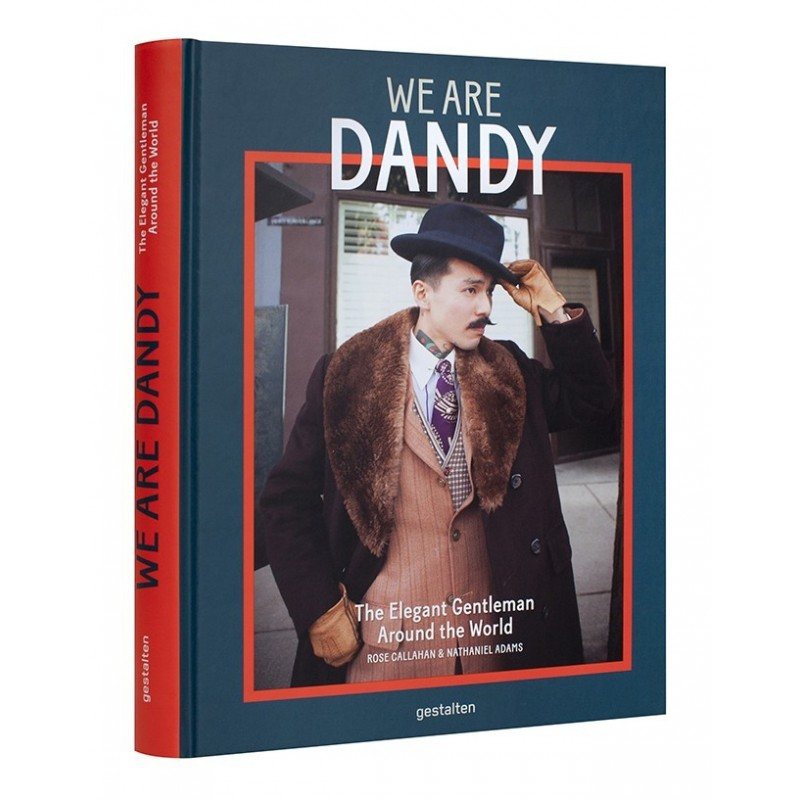 We are dandy. The Elegant Gentleman around the World (en anglais)