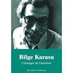 Bilge Karasu. L'étranger de l'intérieur. Inverses H.S n°4