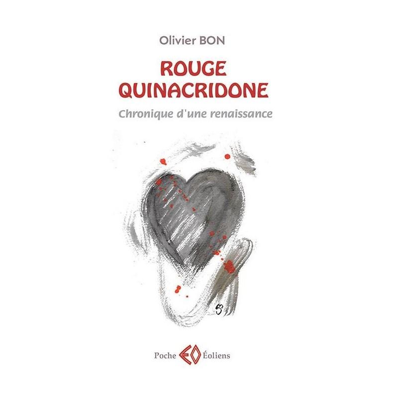 Rouge quinacridone. Chronique d'une renaissance