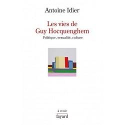 Les vies de Guy Hocquenghem. Politique, sexualité, culture (Rencontre avec l'auteur le 16 février à 19h)