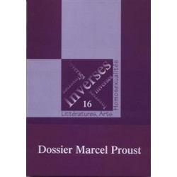 Inverses 16. Dossier Marcel Proust