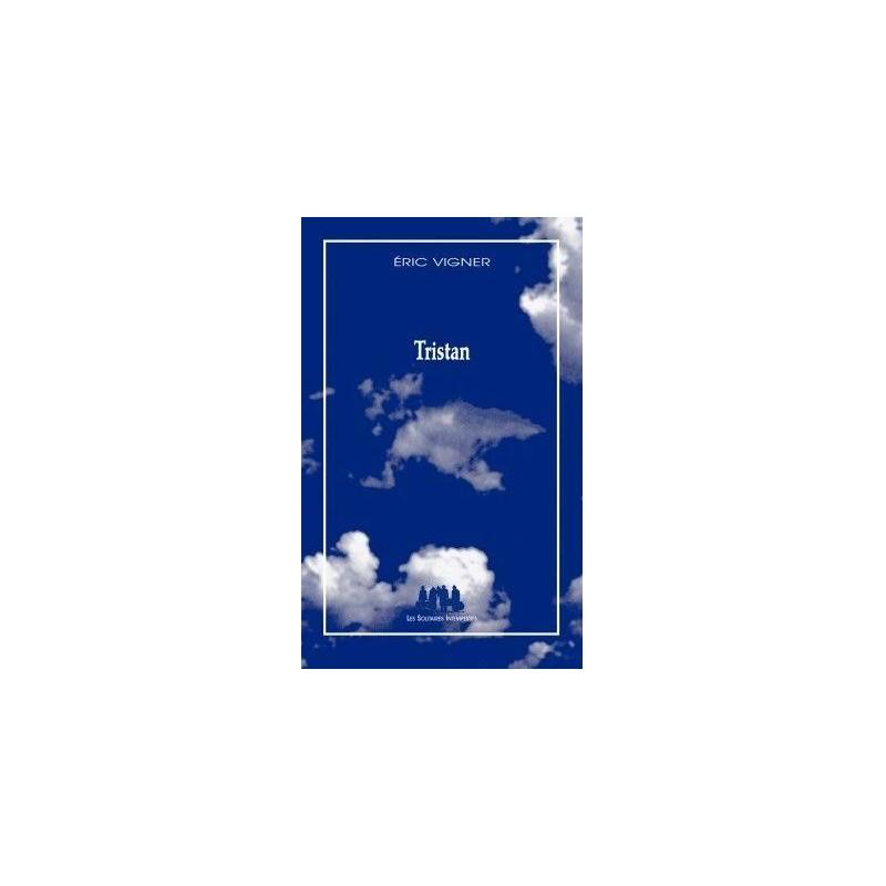 Tristan (Rencontre lecture avec Eric Vigner le 20 février à 17h30)