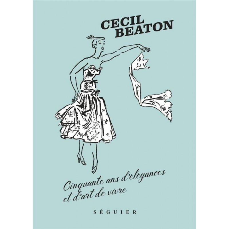 Cecil Beaton. Cinquante ans d'élégances et d'art de vivre