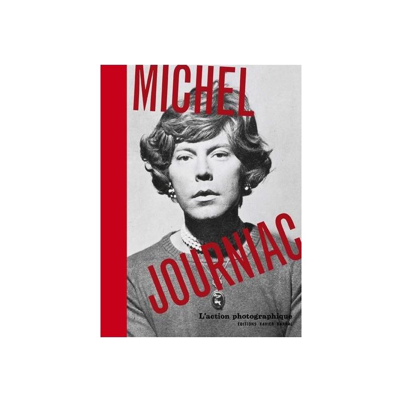 Michel Journiac. L'action photographique
