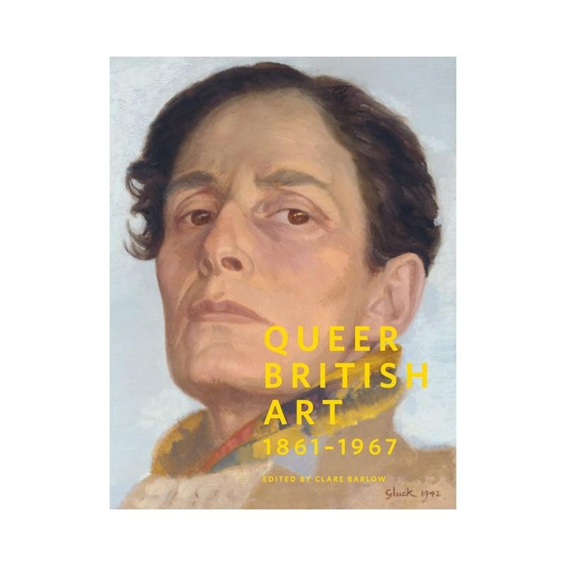 Queer British Art. 1861-1967 (en anglais)