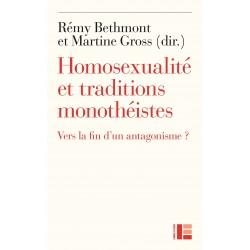 Homosexualité et traditions monothéistes. Vers la fin d'un antagonisme ?
