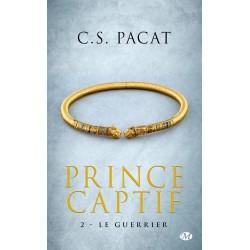 Prince captif T.2. Le guerrier