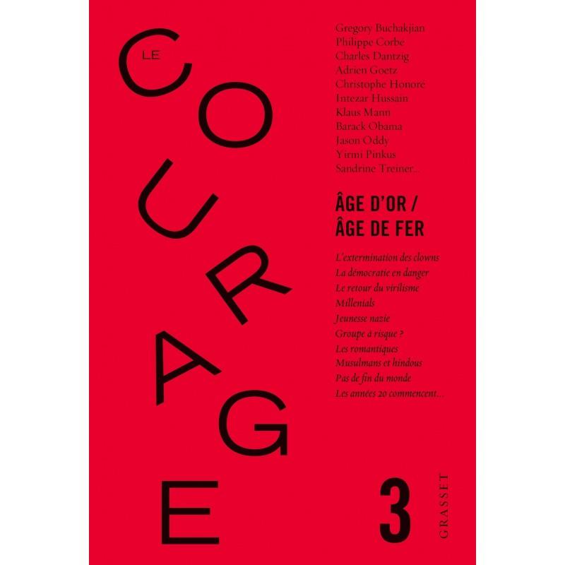 Revue Le Courage n°3 : Age d'or / Age de fer