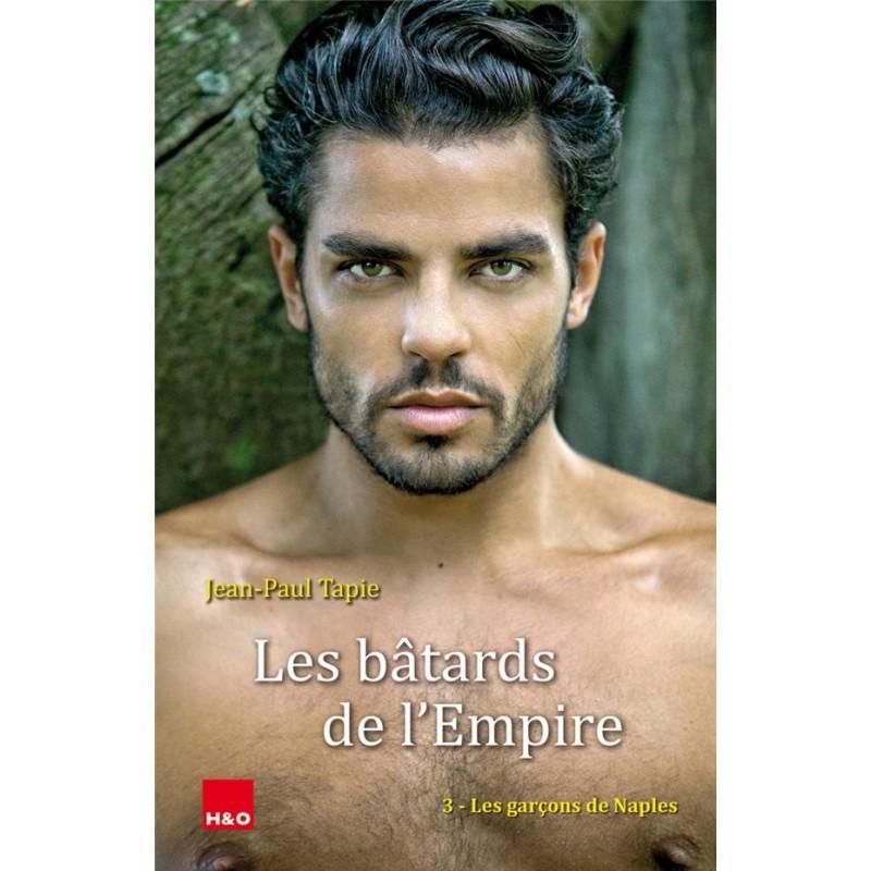 Les bâtards de l'empire T.3 : Les garçons de Naples
