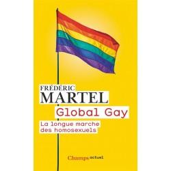 Global gay. La longue marche des homosexuels