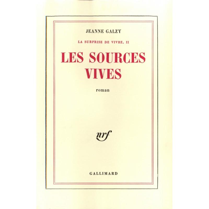 Les sources vives (La surprise de vivre II)