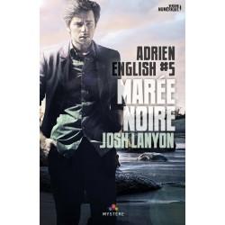 Marée noire. Adrien English T.5