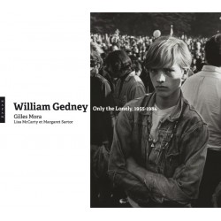 William Gedney. Only the lonely 1955-1984