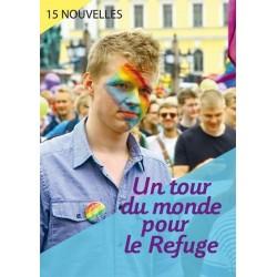 Un tour du monde pour le Refuge. 15 nouvelles. (Droits d'auteur reversés au Refuge)